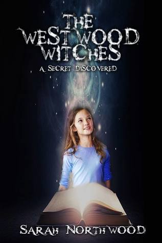 The Westwood Witches by Sarah Northwood