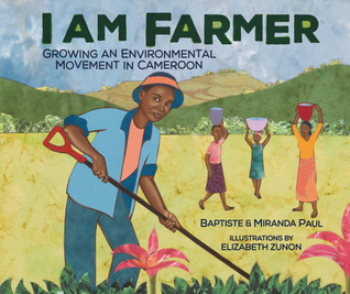 I Am Farmer by Miranda  Paul