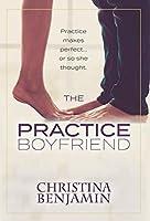 The Practice Boyfriend