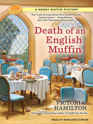 Death of an English Muffin (Merry Muffin Mystery, #3)