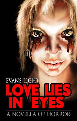 Love Lies in Eyes by Evans Light
