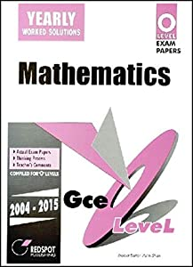 GCE O Level Mathematics (Yearly) 2004 to 2015