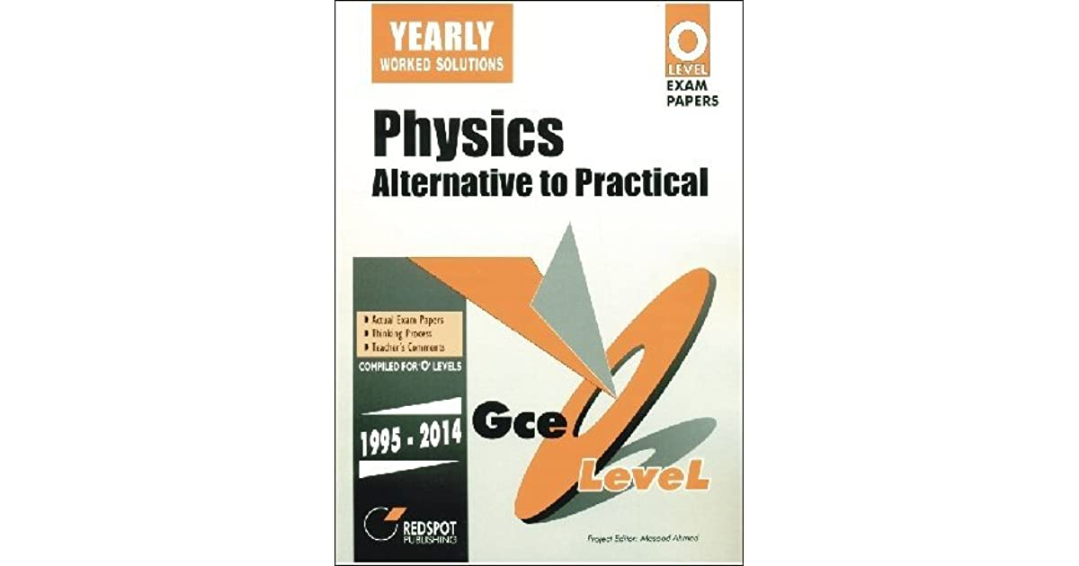 GCE O Level Physics Alternative To Practical By Redspot