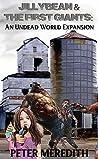 Jillybean & The First Giants (The Undead World #10.2)