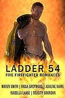Ladder 54: Five Firefighter Romances