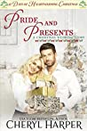 Pride and Presents: A Christmas Wedding Story (12 Days of Heartwarming Christmas)