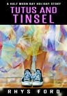 Tutus and Tinsel (Half Moon Bay, #2.5)