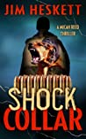 Shock Collar (Micah Reed #7)