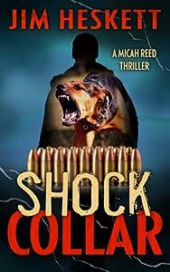 Shock Collar (Micah Reed #7)