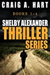 The Shelby Alexander Thriller Series: Books 1-4 (Shelby Alexander #1-4)