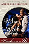 What the Wolf Wants (Wolf Mated #2)
