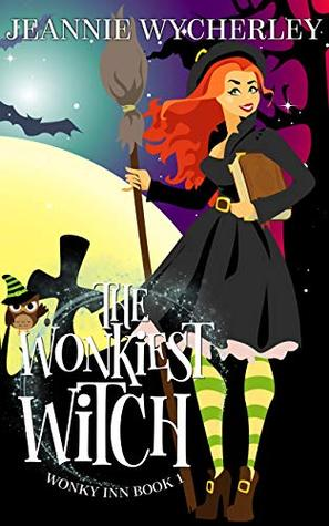 The Wonkiest Witch by Jeannie Wycherley