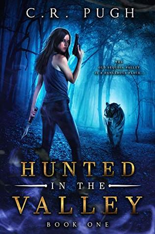 Hunted in the Valley (Old Sequoia Valley #1)