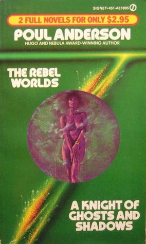 The Rebel Worlds / Knight of Ghosts & Shadows