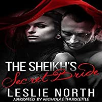 The Sheikh's Secret Bride (The Adjalane Sheikhs #1)