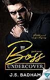 Boss Undercover: Part 1 (Boss Undercover Series)