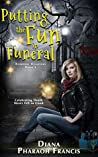 Putting the Fun in Funeral (Everyday Disasters, #1)