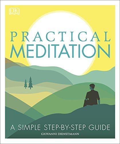 Practical Meditation - Giovanni Dienstmann
