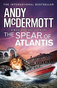 The Spear of Atlantis (Nina Wilde & Eddie Chase, #14)
