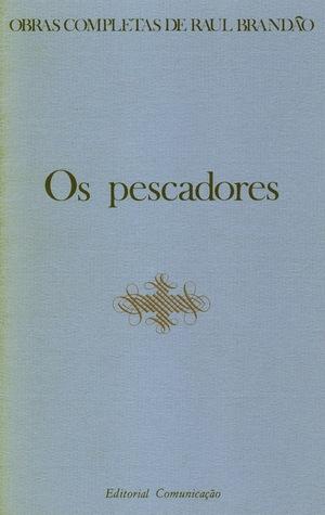 Os Pescadores by Raul Brandão