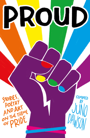 Cover for Proud anthology with a rainbow fist.