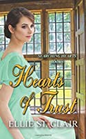 Hearts of Trust: A Historical Regency Romance (Searching Hearts) (Volume 3)