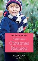 A Stonecreek Christmas Reunion (Mills & Boon True Love) (Maggie & Griffin, Book 3)