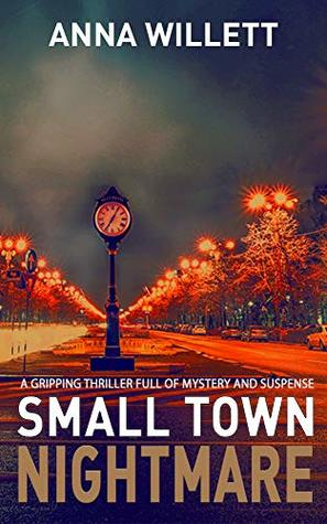 Small Town Nightmare (Lucy Hush, #1)