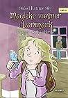 Dagmar og lysalferne (Magiske væsner i Danmark #4)