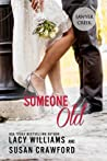 Someone Old (Jilted in Sawyer Creek #1)