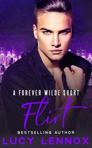 Flirt (Forever Wilde, #4.5)