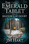 The Emerald Tablet: Shadows of Doubt