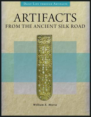Artifacts from the Ancient Silk Road