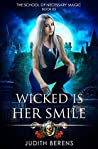 Wicked is Her Smile (The School of Necessary Magic #5)