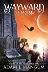 Wayward Flight: Empire of the Peaks Book 2