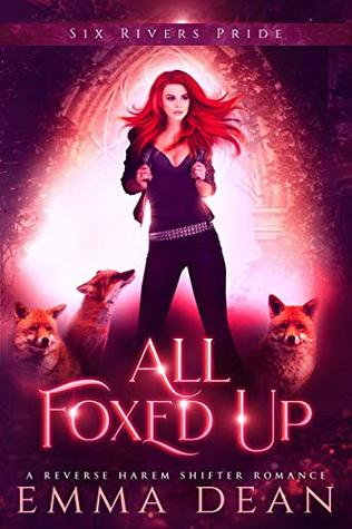 All Foxed Up (The Chaos of Foxes, #2)