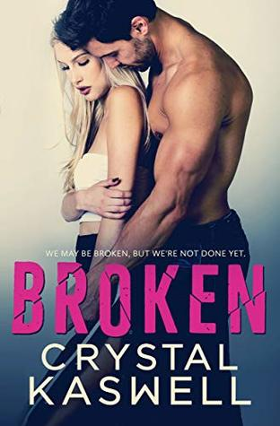 Broken by Crystal Kaswell