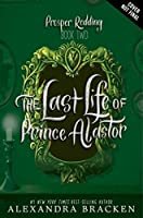 The Last Life of Prince Alastor: Book 2 (Prosper Redding)