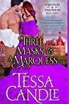 Three Masks and a Marquess (Parvenues & Paramours, #3)