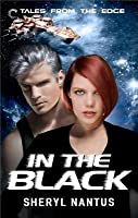 In the Black (Tales from the Edge, #1)