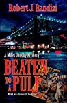Beaten To A Pulp (Miles Jacoby Book 2)