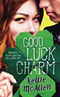 Good Luck Charm (The Holiday High #2)