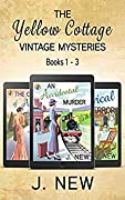 The Yellow Cottage Vintage Mysteries: Books 1 - 3