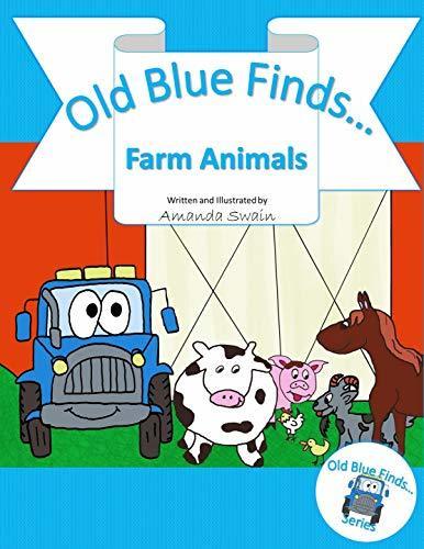 Old Blue Finds Farm Animals Amanda Swain