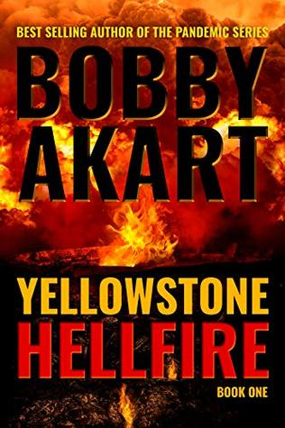 Yellowstone: Hellfire (The Yellowstone Series, #1)