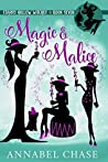 Magic & Malice (Starry Hollow Witches #7)