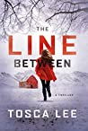 Book cover for The Line Between: A Novel