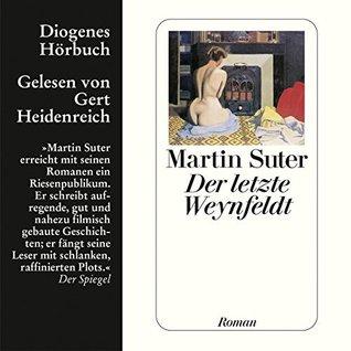 Der letzte Weynfeldt by Martin Suter
