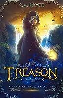 Treason (The Grimoire Saga, #2)