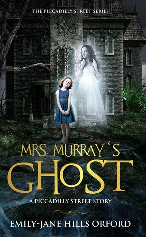 Mrs. Murray's Ghost (Piccadilly Street, #1)